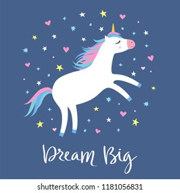 Magic cute white unicorn flying in the sky with stars and hearts on blue background. Cartoon style beautiful unicorn for kids stuff, posters, cards etc. Dream big hand drawn text. Vector illustration