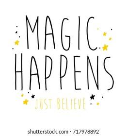magic happens slogan and yellow star pattern vector.