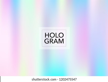 Magic Hologram Gradient Vector Background. Bright Trendy Tender Pearlescent Glam Overlay. Rainbow Holographic Princess, Fairytale, Cute Girlie Texture. Unicorn Magic Funky Teal, Hologram Gradient