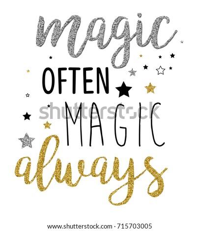magic often magic always slogan glitter stock vector royalty free