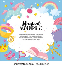 """Magical World"" greeting card template. Frame with castle, unicorn, book, rainbow and different elements of fairy tales. Poster for baby room or bedroom. Childish greeting card."