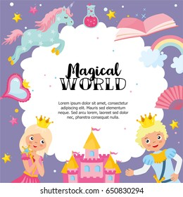"""Magical World"" greeting card template. Magic illustration with prince and princess. Frame with castle, unicorn, book, rainbow and different elements of fairy tales. Childish greeting card."