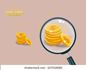 Magnifying Glass with Gold coins  vector illustration. Ideas to expand your business or save money. business and money