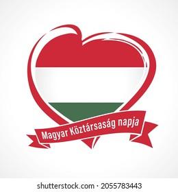 Magyar Koztarsasag napja - text on ribbon Hungarian Republic Day. Hungary flag in heart shape for Magyarorszag founding day isolated on white background. Vector illustration