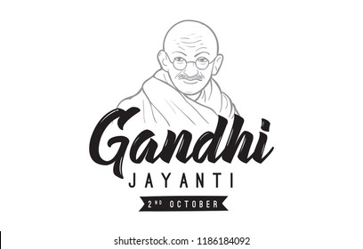 Mahatma Gandhi Jayanti - Birthday. 2nd of October. Indian national hero. Vector typography or logo design.