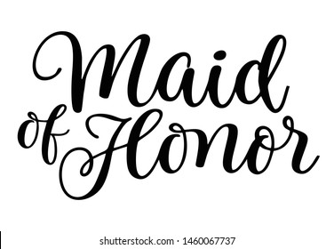 Maid of Honor lettering vector logo template