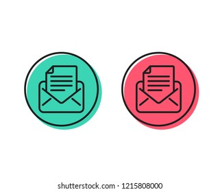 Mail correspondence line icon. Read Message sign. E-mail symbol. Positive and negative circle buttons concept. Good or bad symbols. Mail correspondence Vector