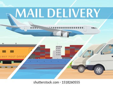 Mail delivery post logistics and freight transportation service, vector. Air mail delivery, train and ship container cargo freight, mailman or postage courier parcels shipping and delivering letters