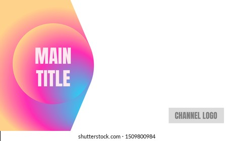 main title video cover thumbnails vector. colorful shape and curve