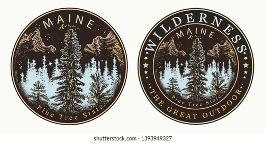 Maine. Wild forest and mountains. Wilderness, the great outdoors slogan. Symbol of tourism and travel. Welcome to Maine, USA. Pine Tree state