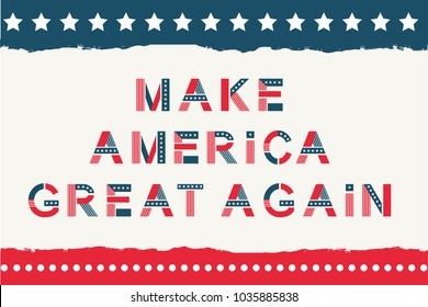 Make America great again. Quote with letters in national flag design, stripes of red and blue, white stars ornament for festive decoration, Vector flat style cartoon illustration
