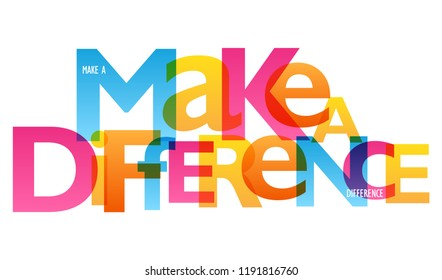MAKE A DIFFERENCE typography poster