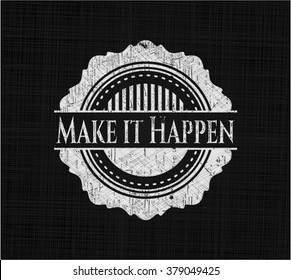 Make it Happen with chalkboard texture