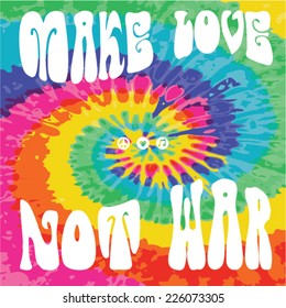 Make Love Not War - Hippie style