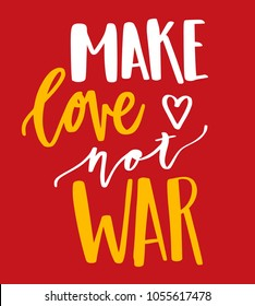 Make love not war quote