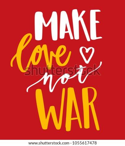 Make A Quote | Make Love Not War Quote Stock Vektorgrafik Lizenzfrei 1055617478