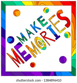 Make Memories Images Stock Photos Vectors Shutterstock