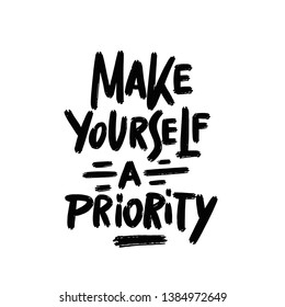 Make Yourself A Priority. Workout and Fitness Gym Strong Design Element Concept. Sport Motivation Quote.