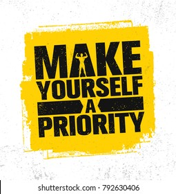 Make Yourself A Priority. Workout and Fitness Gym Strong Design Element Concept. Sport Motivation Quote. Rough Vector Sign On Grunge Background - Shutterstock ID 792630406