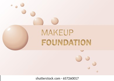 Makeup banner whith drops of foundation. Vector for the promotion of foundation premium product: concealer, corrector, cream. Beauty, cosmetics background. Use for advertising flyer, banner, leaflet