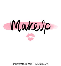 Makeup fashion logo. Lettering illustration. Calligraphy phrase for gift cards, decorative cards, beauty blogs. Vector hand drawn lettering phrase. Hand written ink inscription.