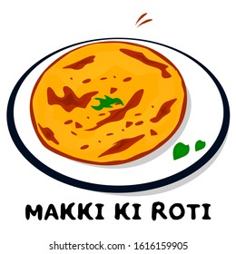 Makki ki Roti or Makke ki Roti indian Punjabi food Vector