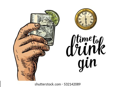 Male hand holding glass gin and antique pocket watch. Vintage vector engraving illustration for web, poster, invitation to party. Time to Drink lettering. Isolated on white background.