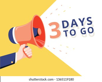 Male hand holding megaphone with 3 days to go speech bubble. Loudspeaker. Banner for business, marketing and advertising. Vector illustration. Ecommerce advertising banner with discount promotion