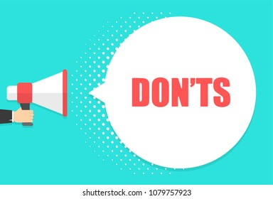Male hand holding megaphone with don'ts speech bubble. Loudspeaker. Banner for business, marketing and advertising. Vector illustration