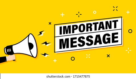 Male hand holding megaphone with important message speech bubble. Loudspeaker. Banner for business, marketing and advertising. Vector illustration.