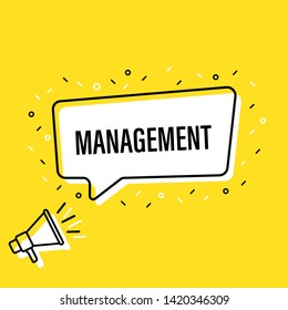 Male hand holding megaphone with management speech bubble. Loudspeaker. Banner for business, marketing and advertising. Vector illustration.