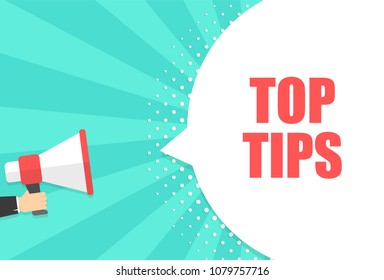 Male hand holding megaphone with top tips speech bubble. Loudspeaker. Banner for business, marketing and advertising. Vector illustration