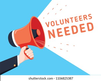 Male hand holding megaphone with volunteers needed speech bubble. Loudspeaker. Banner for business, marketing and advertising. Vector illustration. Business recruitment ad for charity work concept.