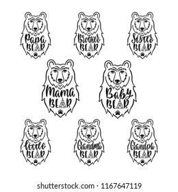 Mama, papa, baby, brother, sister, little, grandma, grandpa bears. Hand drawn typography phrases. Family collection with bear head silhouette. Vector illustration isolated.