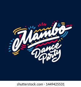 Mambo Dance Party lettering hand drawing design. May be use as a Sign, illustration, logo or poster.