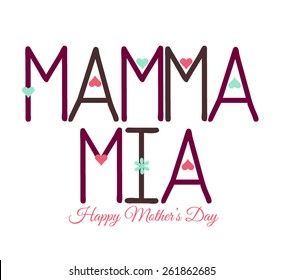 Mamma mia stands for My mother mothers day card