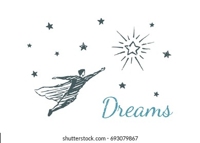 A man in a cloak flies through the night sky to a bright star. Vector concept illustration. Flat hand drawn sketch. Lettering dreams.