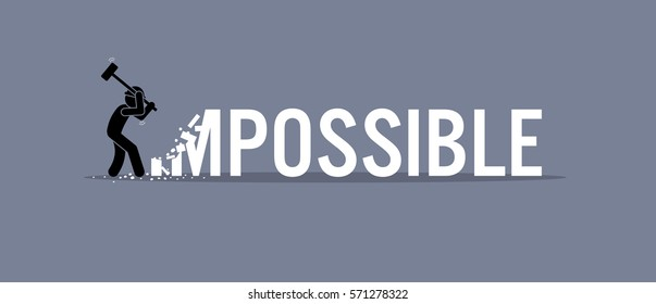 Man destroying the word impossible to possible. Vector artwork depicts possibility, opportunity, and determination.
