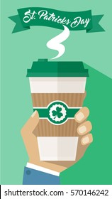Man Hand Holding Holiday Take Away Paper Coffee Cup - St Patrick's Day Flyer Poster - Simple Flat Design Vector Illustration