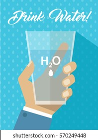 Man Hand Holding Water H2O Glass Cup -  Drink Water Flyer Poster - Simple Flat Design Vector Illustration