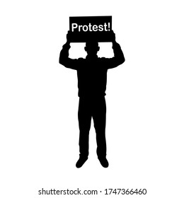 The man holding protest sign poster. Protest, protestor, demonstration, riot, political rally. Flat design for web site, web banner. Concept strike. Silhouette vector design.