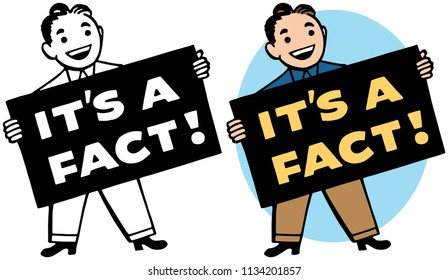 A man holds a sign stating it's a fact