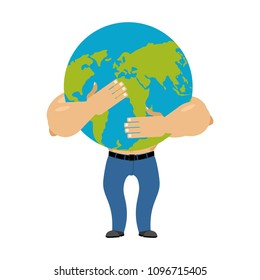 Man hugging earth planet. World is in male hands. Vector illustration