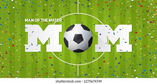 Man of the Match banner with soccer ball and paper confetti on soccer field background. Banner  template design in Soccer or Football Concept. Vector illustration.