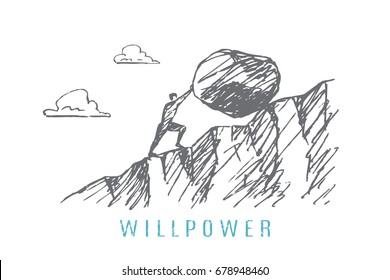 A man pushes a big rock up the hill. Vector business concept illustration. Hand drawn sketch. Lettering willpower.