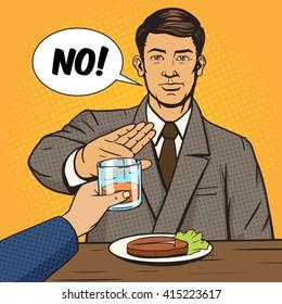 Man refuses to drink pop art style vector illustration. Vintage retro style. Conceptual illustration