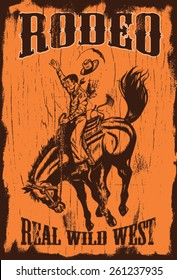 Man riding bucking bronco with text rodeo and real wild west on a wooden sign, EPS 8 vector