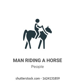 Man riding a horse glyph icon vector on white background. Flat vector man riding a horse icon symbol sign from modern people collection for mobile concept and web apps design. - Shutterstock ID 1624131859