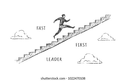A man is running up the stairs. Vector business concept illustration, hand drawn sketch; fast, first, leader.