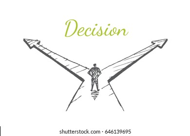 The man is standing at the crossroads. Vector business concept illustration. Hand drawn sketch. Lettering decision.